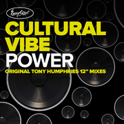 Cultural Vibe - Power - Tony Humphries Mixes