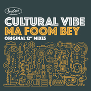 Cultural Vibe - Ma Foom Bey - Tony Humphries Mixes