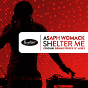 Asaph Womack - Shelter Me - Dennis Ferrer Mixes